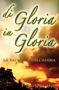Di Gloria In Gloria, libro per David W. Dyer