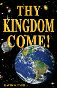 """Thy Kingdom Come"" book by David Dyer"