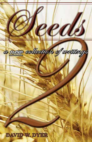 Seeds 2 free Christian Book by David Dyer