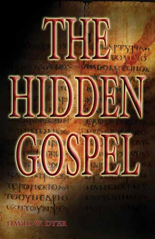 The Hidden Gospel, free Christian Book by David Dyer
