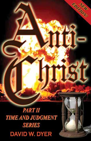 Antichrist, free Christian End Times Prophecy Book by David Dyer