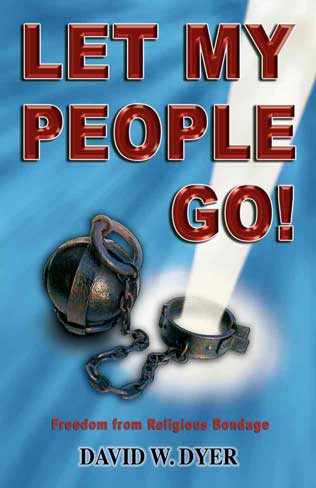 Let My People Go, free Christian Book by David Dyer