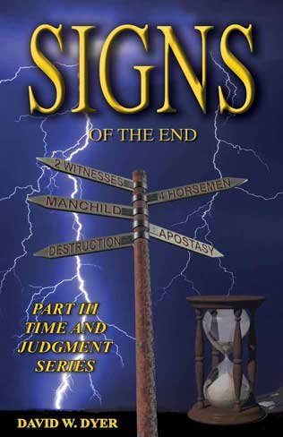 Signs Of The End, free Christian End Times Prophecy Book by David Dyer